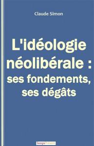 tempspresent2016_livre_lideologieliberale