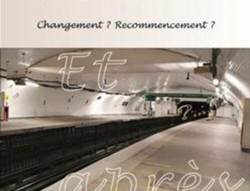 Revue N°100 : demain commence aujourd'hui… Changement ? Recommencement ?