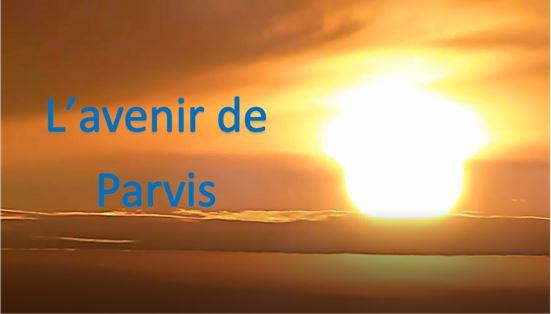 L'avenir de Parvis